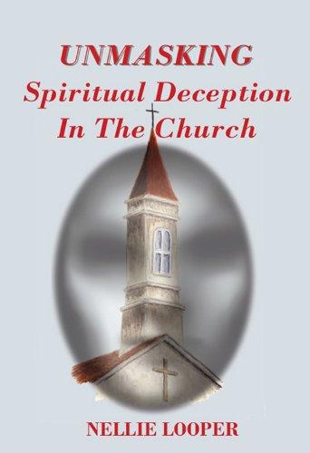 Unmasking Spiritual Deception In The Church Pdf