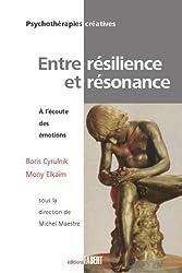 Entre résilience et résonance : A l'écoute des émotions