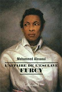 L'affaire de l'esclave Furcy, Aïssaoui, Mohammed