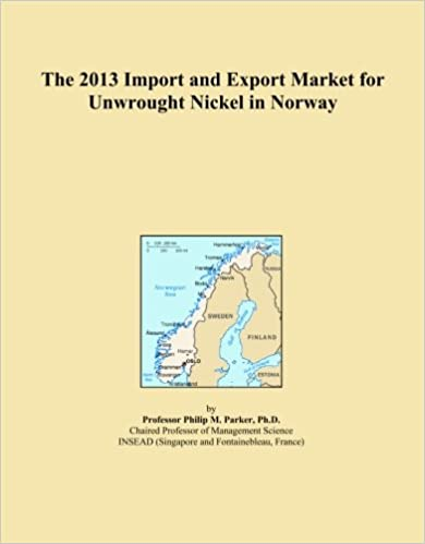 Book The 2013 Import and Export Market for Unwrought Nickel in Norway