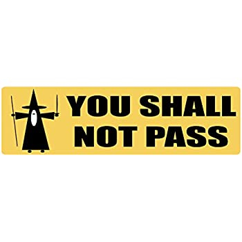 Car magnet for cars trucks you shall not pass gandalf lotr professionally