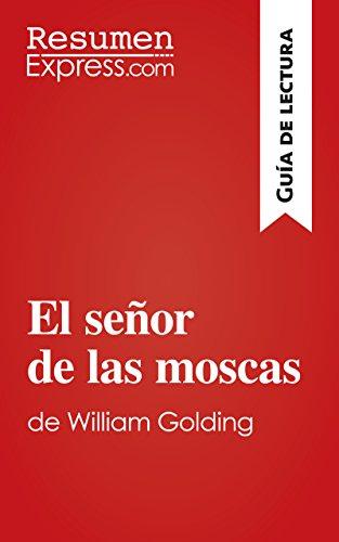 Descargar Libro El Señor De Las Moscas De William Golding : Resumen Y Análisis Completo Resumenexpress.com