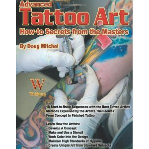 (Advanced Tattoo Art (How-To Secrets from the Masters) [Paperback] [2006] Doug Mitchel)