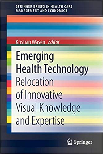 Emerging Health Technology: Relocation of Innovative Visual