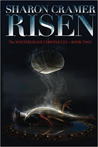 Risen: Volume 2 (The Wintergrave Chronicles)