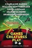 Games Creatures Play (Hardback) - Common