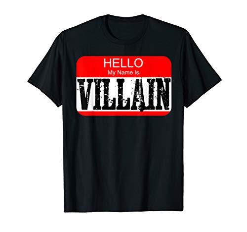 Hello my name is villain T-shirt Halloween Costume Gift Tee -