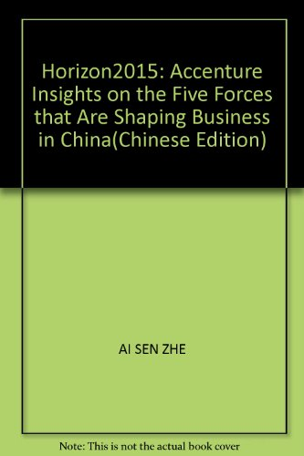 horizon2015-accenture-insights-on-the-five-forces-that-are-shaping-business-in-chinachinese-edition