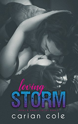 Loving Storm (Ashes & Embers Book 5) cover