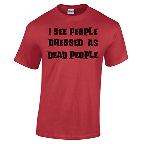 I See People Dressed As Dead People Funny Joke Halloween Costume Scary Mens T-Shirt (Funny College Halloween Costume Ideas Men)