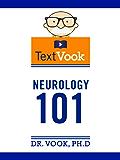 Neurology 101: The TextVook