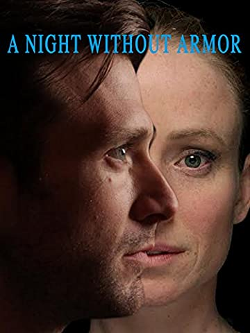 A Night Without Armor (Prime Movies Alexander)