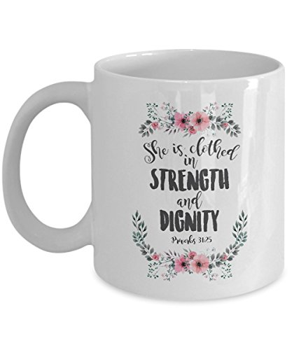 Bible Verses Teachers - She Is Clothed In Strength Proverbs 31 Coffee & Tea Gift Mug