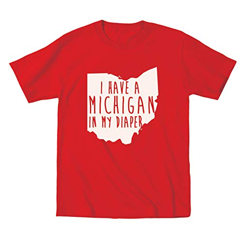 I Have A Michigan in My Diaper Ohio Football Funny Anti Hate M Classic OH IO Poop Dirty Child Humor Toddler Shirt 4T Red