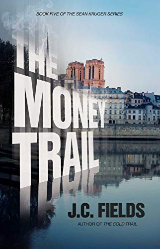 Pdf Thriller The Money Trail (The Sean Kruger Series Book 5)