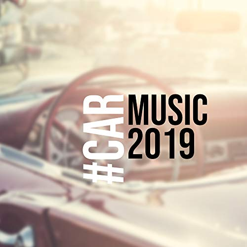 (#Car Music 2019: 15 Car Songs, Chillout Hits 2019, Deep Tunes for Car, Chillout Mix 2019, Music to Travel, Deep House)