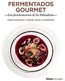 Fermentados gourmet : los fundamentos de la paleodieta