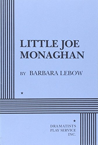 Little Joe Monaghan - Acting Edition