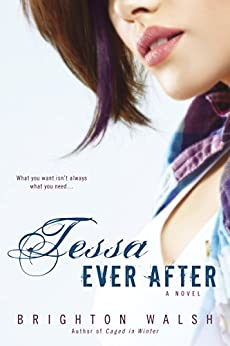 Tessa Ever After: A Reluctant Hearts Novel by [Walsh, Brighton]