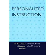 Personalized Instruction: The Key to Student Achievement