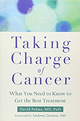 Taking Charge of Cancer: What You Need to Know to Get the