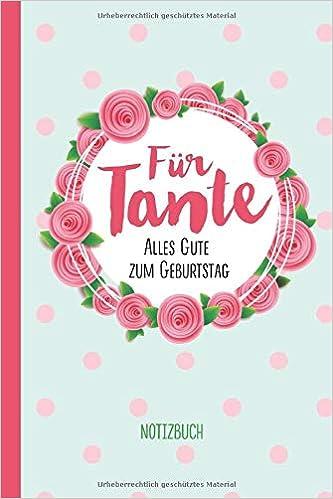 Für Tante Alles Gute Zum Geburtstag A5 Notizbuch Als