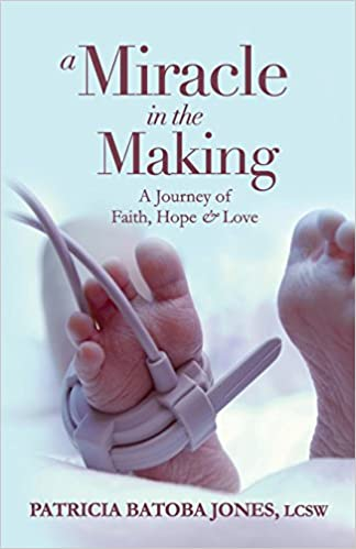 Download online A Miracle in the Making: A Journey of Faith, Hope & Love PDF