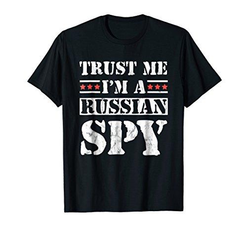 Trust Me I'm A Russian Spy T-Shirt Funny USSR Soviet Parody]()