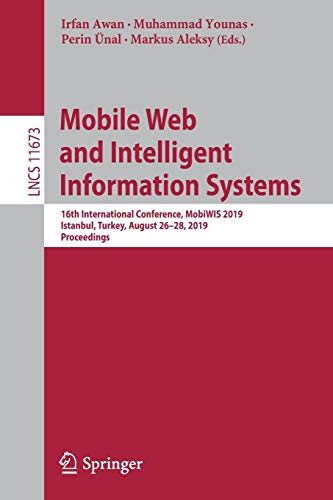 Mobile Web and Intelligent Information Systems: 16th International Conference Front Cover