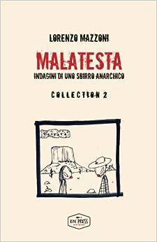 Malatesta: Indagini di uno sbirro anarchico - Collection 2