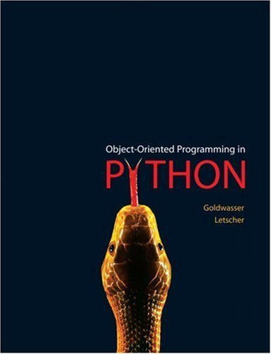 By Michael H Goldwasser - Object-Oriented Programming in Python: 1st (first) Edition by Prentice Hall