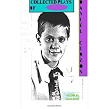 Collected Plays of Daniel Curzon Volume XII: (2014-2016) (Volume 12)