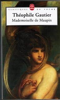 Mademoiselle de Maupin, Gautier, Théophile