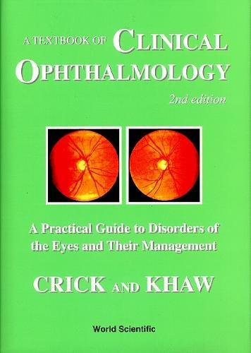 Textbook of Clinical Ophthalmology (World Scientific Series in 20th Century Biology)