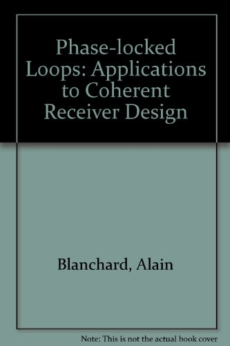 Phase-Locked Loops: Application to Coherent Receiver Design