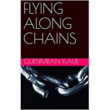 FLYING ALONG CHAINS