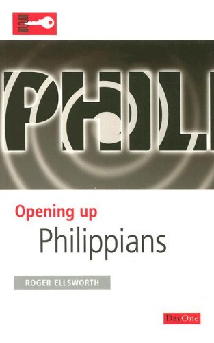 Opening up Philippians (Opening up the Bible)