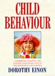 Child Behaviour by Dorothy Einon (1997-06-26)