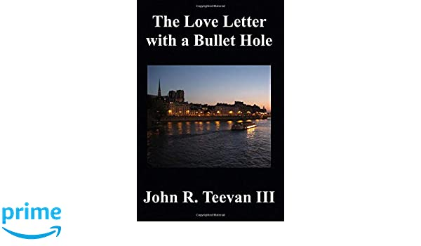 Amazon.com: The Love Letter with a Bullet Hole ...