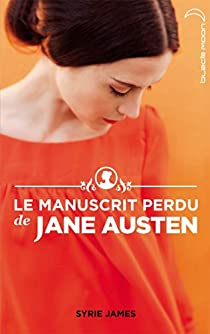 Le Manuscrit perdu de Jane Austen par James