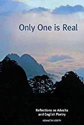Only One is Real: Reflections on Advaita and English Poetry