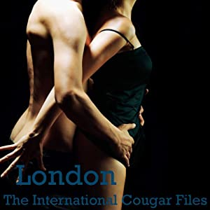 London: The International Cougar Files Audiobook