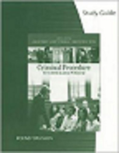 Study Guide for Ferdico/Fradella/Tottens Criminal Procedure for the Criminal Justice Professional, 10th