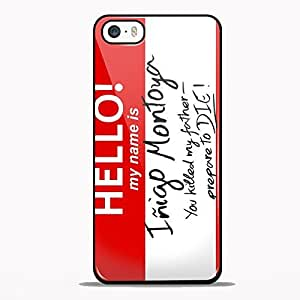 Hello My Name is Inigo Montoya for iPhone 5/5s Black case