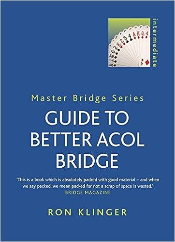 Guide To Better Acol Bridge Master Bridge Amazon Co Uk Klinger