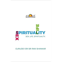 Sex, Life, Spirituality (English Edition)