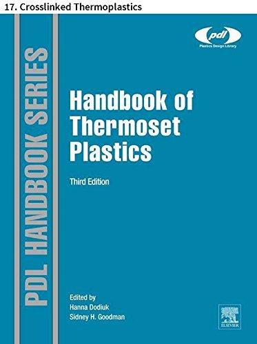 Handbook of Thermoset Plastics: 17. Crosslinked Thermoplastics