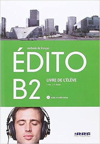EDITO B2 ELEVE+CD+DVD - 9788490492055: Amazon.es: Abou-Samra/Pinson: Libros en idiomas extranjeros