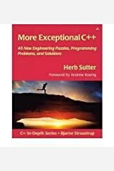 [(More Exceptional C++: 40 New Engineering Puzzles, Programming Problems, and Solutions )] [Author: Herb Sutter] [Jan-2002]
