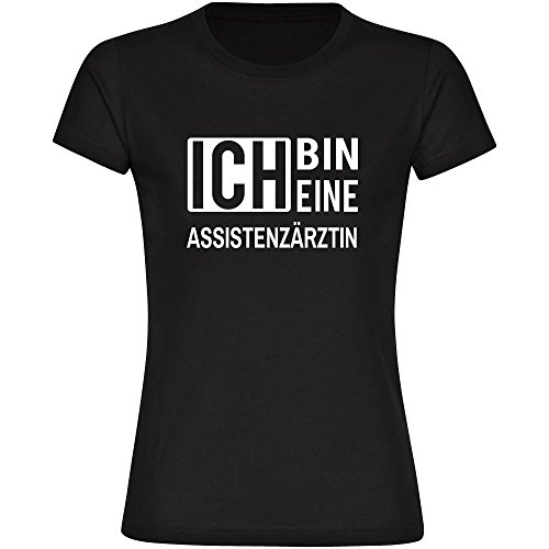 T-Shirt ich bin eine Assistenzärzte schwarz Damen Gr. S bis 2XL